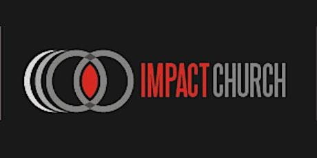 Impact Church  February 28, 2021 9:00  Service tickets