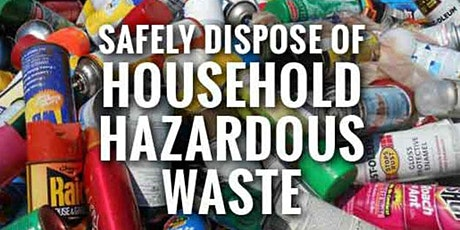 Household Hazardous Waste Collection Event; April 30 & May 1, 2021 tickets