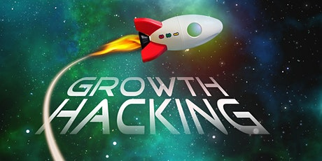 GROWTH HACKING, EL MARKETING PARA PASAR DEL EMPRENDIMIENTO, AL CRECIMIENTO tickets
