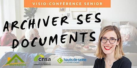 Visio-conférence senior GRATUITE -  Archiver ses documents billets