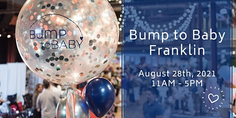 Bump to Baby Franklin - August 28th, 2021 tickets