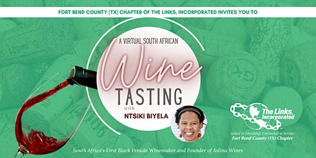 Fort Bend County (TX) Chapter of the Links, Inc. Virtual Wine Tasting Event tickets