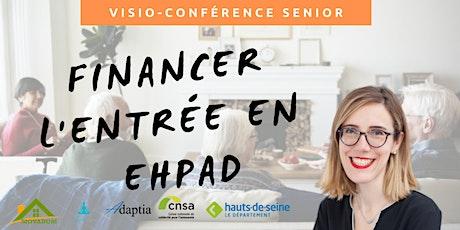 Visio-conférence senior GRATUITE - Financer l'entrée en Ehpad billets