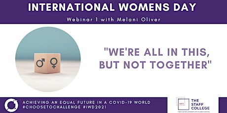 'We're all in this, but not together' IWD Webinar One tickets