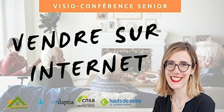 Visio-conférence senior GRATUITE - Vendre sur internet billets