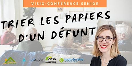 Visio-conférence senior GRATUITE - Tri des papiers d'un proche décédé billets