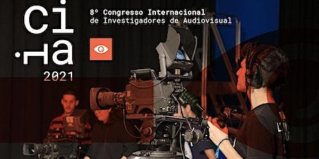 VIII Congresso Internacional de Investigadores de Audiovisual tickets