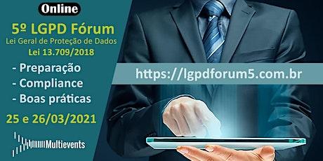 LGPD FÓRUM - 5ª EDIÇÃO bilhetes
