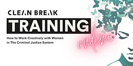 Clean Break training tickets