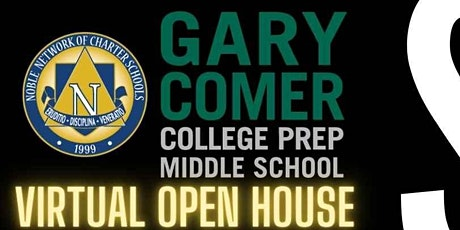Gary Comer College Prep Middle School Virtual Open House tickets