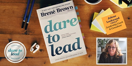 Dare to Lead™ Certified 16 Hour Workshop tickets
