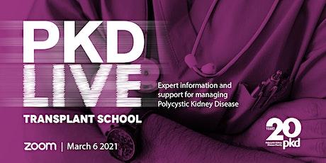 PKD LIVE - ADPKD Transplant School tickets
