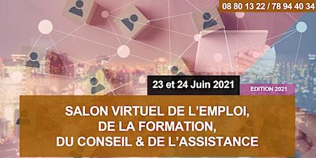 SALON VIRTUEL DE L'EMPLOI, DU RECRUTEMENT, DE LA FORMATION, DU CONSEIL billets