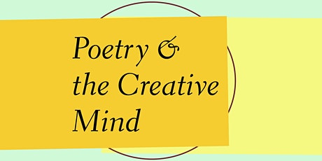 Poetry & the Creative Mind — Virtual Gala Supporting National Poetry Month tickets