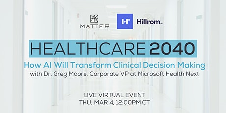 Healthcare 2040: How AI Will Transform Clinical Decision Making tickets
