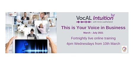 This is Your Voice in Business: March - July 2021 tickets