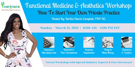 Open Your Specialty Practice: Functional Medicine and Aesthetics tickets