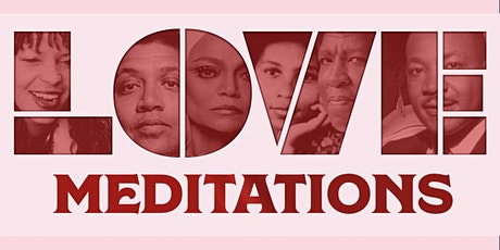 Love Meditations: An Interactive Multimedia Experience with Seratones tickets