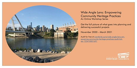 Wide Angle Lens: Empowering Community Heritage Practices (Audit) tickets