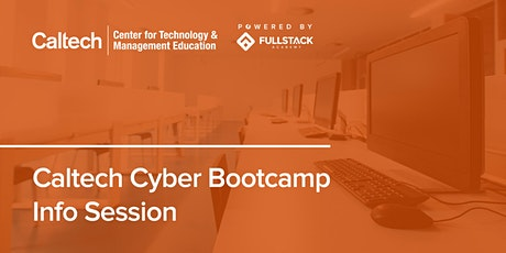 Online Info Session | Caltech Cyber Bootcamp tickets