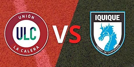 CL-STREAMS@!. Unión La Calera v Deportes Iquique E.n Viv y E.n Directo ver entradas