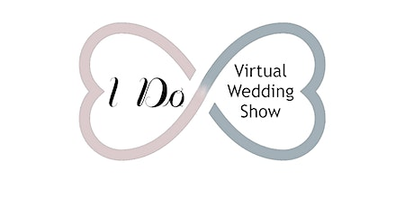 I Do! Virtual Wedding Show tickets