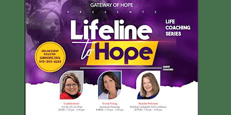 Lifeline to Hope - Building Unshakable Self Confidence tickets