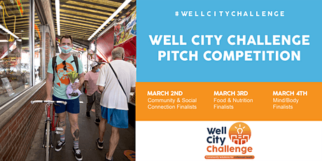 The Well City Challenge Pitch Competition: Mind & Body tickets