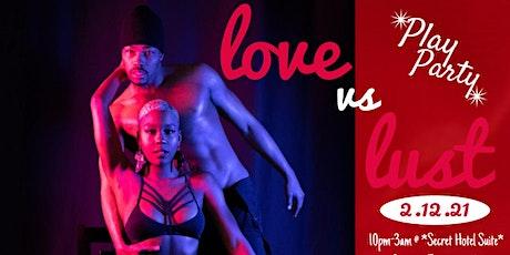 Love Vs Lust tickets