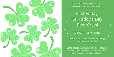 First Friday St. Paddy's Day Beer Crawl tickets