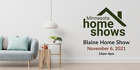 Blaine Home Show tickets