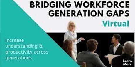 Bridging Workforce Generation Gaps tickets