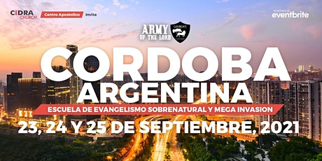 ARMY OF THE LORD ARGENTINA/Escuela Evangelismo Sobrenatural e Invasión entradas