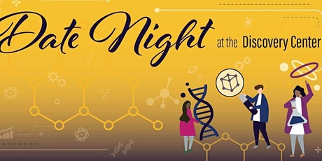Discovery Date Night tickets