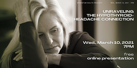 Unraveling the Hypothyroid-Headache Connection tickets