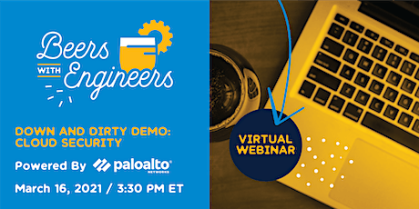Beers w/ Engineers- Down & Dirty Demo: Cloud Security Powered by Palo Alto tickets