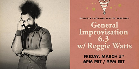 General Improvisation 6.3 w/ Reggie Watts (Livestream!) tickets