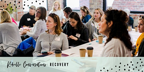 Rebelle Conversations: Recovery tickets