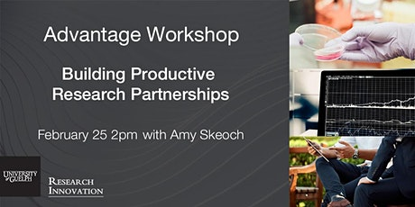 Advantage Workshop: Building Productive Research Partnerships tickets