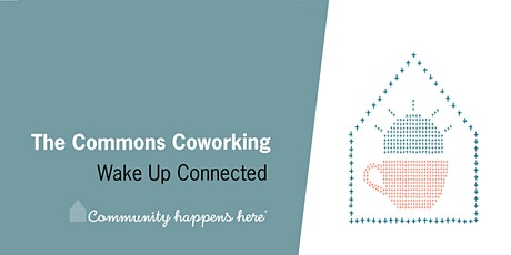 Wake up and Connect at Community Happens Here tickets