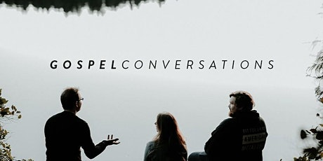 Gospel Conversation Training & Outreach tickets