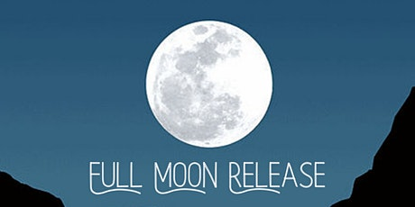 FULL MOON RELEASE: 2-Day Remote Group Energy Clearing tickets