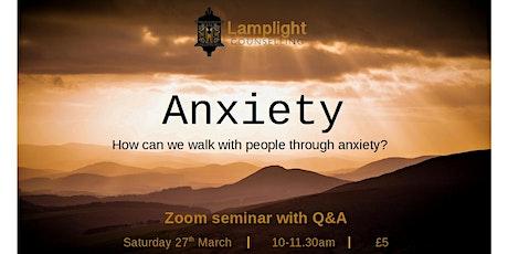 Anxiety Seminar tickets