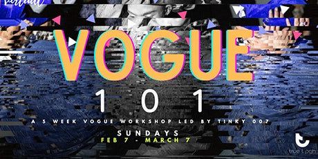 VOGUE 101 Workshop Series w/ Tinky 007 tickets