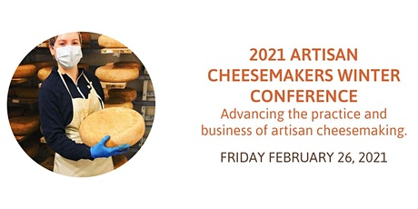 Artisan Cheesemakers Winter Conference 2021 tickets