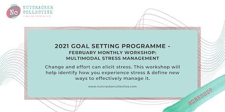 2021 Goal Setting Programme - Multimodal Stress  Management Workshop tickets