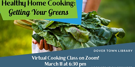 Healthy Home Cooking: Getting Your Greens tickets