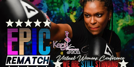 Kept Woman of GOD----E.P.I.C.  2021/ Re-match tickets