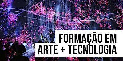 Arte e Tecnologia: Novas Tecnologias e as suas aplicações nas Artes