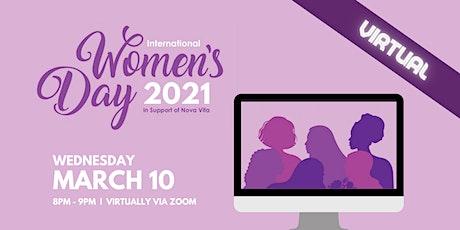Nova Vita Celebrates International Women's Day 2021 - Virtually! tickets